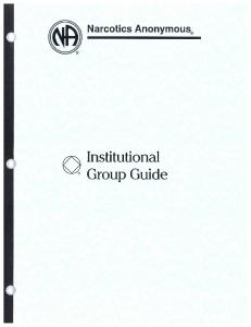 Institutional Group Guide - Narcotics Anonymous