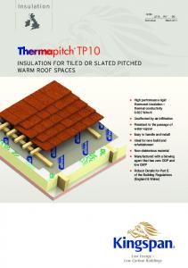 INSULATION FOR TILED OR SLATED PITCHED WARM ROOF ...