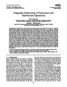 Integrated Scheduling of Production and Distribution Operations