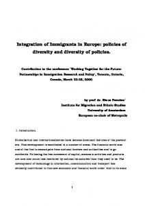Integration of Immigrants in Europe: policies of diversity and diversity ...
