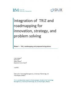 Integration of TRIZ and Roadmapping for innovation and strategy