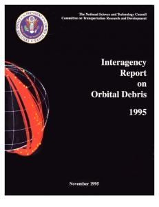 Interagency Report on Orbital Debris
