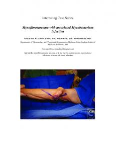 Interesting Case Series Myxofibrosarcoma with associated ... - eplasty