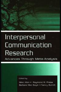 Interpersonal Communication Research: Advances ...