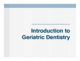 Introduction to Geriatric Dentistry