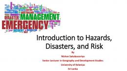 Introduction to Hazards, Disasters, and Risk