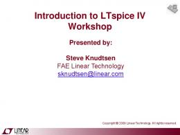 Introduction to LTspice IV Workshop