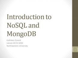 Introduction to NoSQL and MongoDB - Northeastern University
