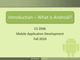 Introduction – What is Android?