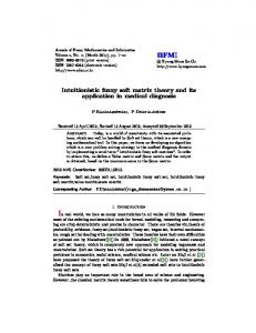 Intuitionistic fuzzy soft matrix theory and its application in medical ...