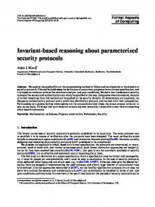 Invariant-based reasoning about parameterized security protocols
