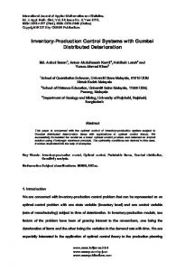 Inventory-Production Control Systems with Gumbel Distributed ...