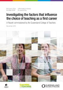 Investigating the factors that influence the choice of teaching as a first ...