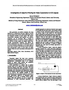 Investigation of Adaptive Filtering for Noise Cancellation inECG signals