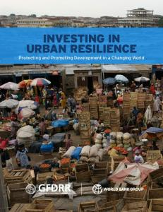 Investing in Urban Resilience - GFDRR