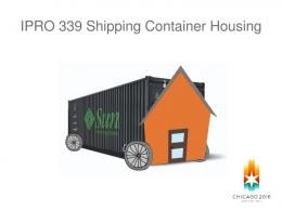 IPRO 339 Shipping Container Housing - Repository.iit