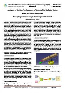 IRJET-     Analysis of Cooling Performance of Automobile Radiator using Nano-Fluid Tio2 and Water