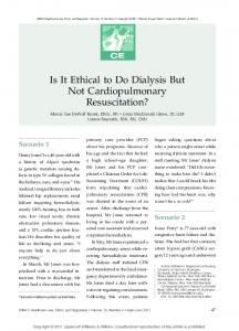 Is It Ethical to Do Dialysis But Not Cardiopulmonary Resuscitation?