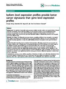 Isoform level expression profiles provide better cancer signatures than ...
