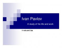 Ivan Pavlov A study of his life and work