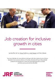 Job creation for inclusive growth in cities - The Joseph Rowntree