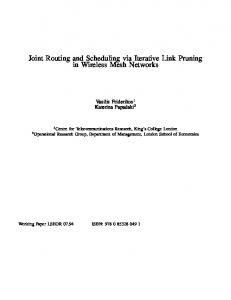 Joint Routing and Scheduling via Iterative Link Pruning in Wireless ...
