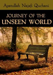 JOURNEY OF THE UNSEEN WORLD (Rooh Ka ... - Islamic Mobility