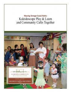 Kaleidoscope Play & Learn and Community Cafés Together