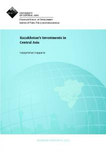 Kazakhstan's Investments in Central Asia - University of Central Asia