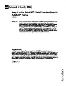 Keep It Inside AutoCAD® : Data Extraction Direct to AutoCAD