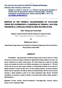 kinetics of the thermal decomposition of cellulose under the ... - Core