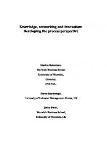 Knowledge, networking and innovation: Developing the process ...