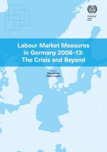 Labour Market Measures in Germany 2008–13 - International Labour ...