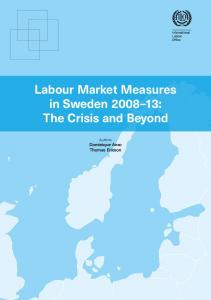 Labour Market Measures in Sweden 2008–13 - International Labour
