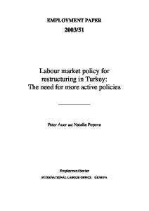 Labour market policy for restructuring in Turkey: The need ... - CiteSeerX