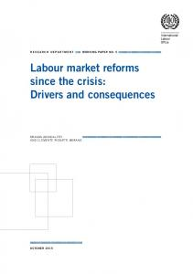 Labour market reforms since the crisis: Drivers and consequences - ILO
