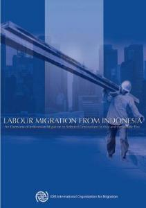 Labour Migration from Indonesia: An Overview (English)