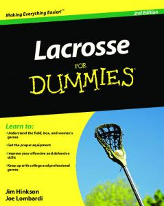 Lacrosse For Dummies, 2nd Edition - WordPress.com