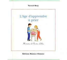L'age d'apprendre a prIer - The Islamic Bulletin