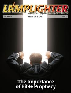 Lamplighter Mar/Apr 2012 - The Importance of Bible Prophecy