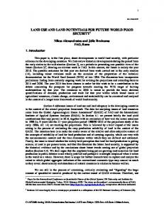 LAND USE AND LAND POTENTIALS FOR FUTURE WORLD FOOD ...