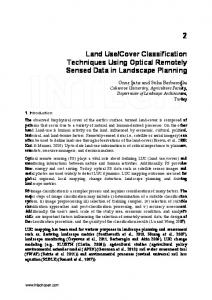 Land Use/Cover Classification Techniques Using ... - InTechOpen