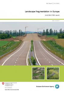 Landscape fragmentation in Europe - European Environment Agency