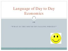 Language in Day-to-Day Economics