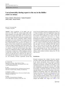Larval mortality during export to the sea in the Wddler ...