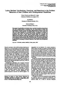 Latina Mothers' Attributions, Emotions, and Reactions ... - USC Dornsife
