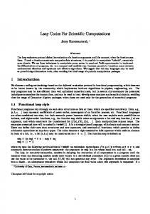 Lazy Codes For Scientific Computations
