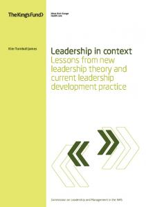 Leadership in context: Lessons from new leadership ... - The King's Fund