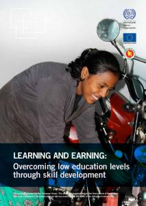 LEarninG and EarninG: Overcoming low education levels through ...