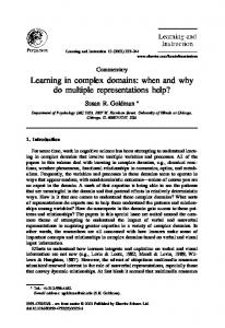Learning in complex domains: when and why do multiple ... - CiteSeerX